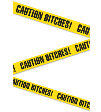 Bachelorette Caution Bitches Tape